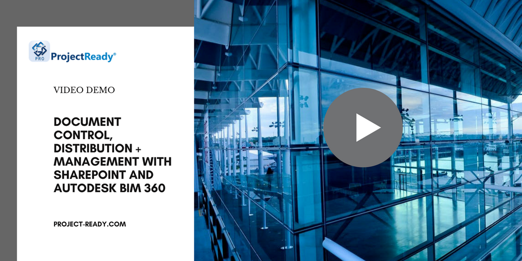 Watch how to utilize SharePoint and Autodesk BIM 360 docs for better