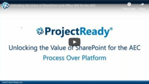 Unlocking the Value of SharePoint for the AEC - Video